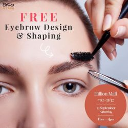 [BROW ART ASIA] Missed our very first FREE Eyebrow Design & Shaping?