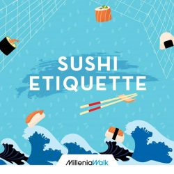 [Millenia Walk] Did you know that when eating sushi, you're supposed to dip only the fish side into the shoyu?