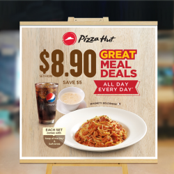 [Pizza Hut Singapore] The wait is over – a Great Meal's in store for you, and the Deal is available all day, every