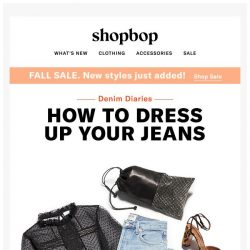 [Shopbop] How to dress up your everyday jeans