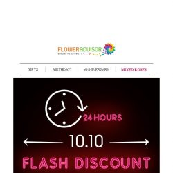 [Floweradvisor] [FLASH SALE ALERT] Grab Your 10.10 Exclusive Offer. Only Today!