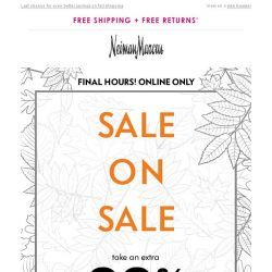 [Neiman Marcus] Final hours! Extra 20% off Sale