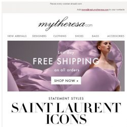 [mytheresa] Saint Laurent's timeless icons + last day free shipping