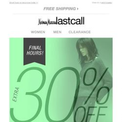 [Last Call] FINAL HOURS! Extra 30% off apparel, shoes, bags, & jewelry
