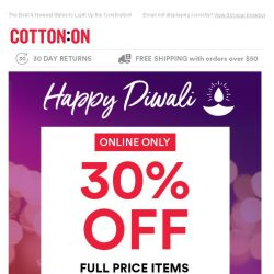 [Cotton On] Happy Diwali! Celebrate with 30% Off 🎇