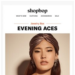 [Shopbop] Our going-out secret weapons