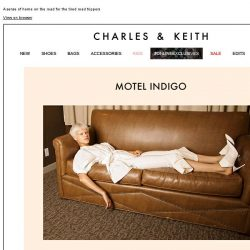 [Charles & Keith] READ MORE | MOTEL INDIGO
