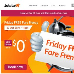 [Jetstar] Missed our $0 fares past few Fridays? Last chance to book $0 flights to Hong Kong, Perth and more!