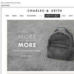 [Charles & Keith] SHOP NOW | MORE IS MORE