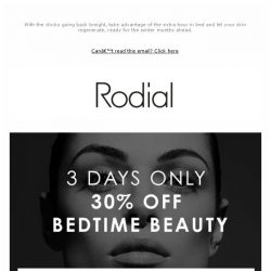 [RODIAL] 30% Off Bedtime Beauty | 3 Days Only