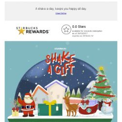 [Starbucks] Win daily treats, with Starbucks Shake a Gift.