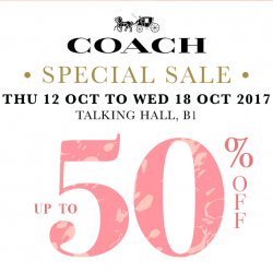 Coach: Special Sale with Up to 50% OFF at Takashimaya Talking Hall!