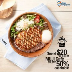 [Plaza Singapura] Our special Wednesdays 1-for-1 deals starts at Café&Meal MUJI this Wednesday!
