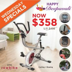 [OTO Bodycare] DEEPAVALI WEDNESDAY SPECIALS - OTO Row Bike at Only $358.