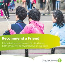 [Digi-Sound Hearing Care Centre] When you refer a friend to us, both of you will be eligible to get a $100 voucher.