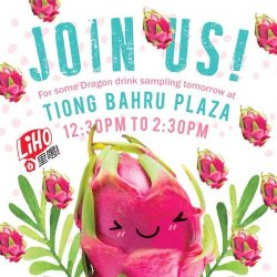 [Gong Cha Singapore] It's time for some Dragonfruit sampling at Tiong Bahru Plaza tomorrow!