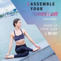 [Under Armour Singapore] AssembleYourArmour with us: - Stand a chance to win a 2D1N WOMEN'S FITNESS RETREAT for you and your female buddy