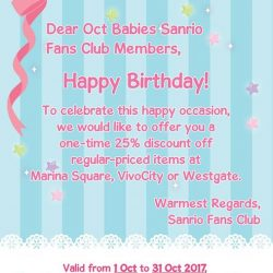 [Sanrio Gift Gate] To all SFC Oct babies, do remember to redeem your one-time 25% off discount at any of the 3