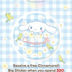 [Sanrio Gift Gate] Get a FREE Cinnamoroll Big Sticker when you make a purchase of $20 and above in a single receipt this