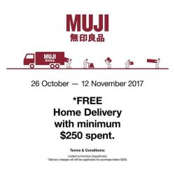 [MUJI Singapore] Enjoy FREE home delivery when you spend $250 or more in-stores.