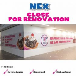 [Baskin Robbins] Our NEX Outlet is undergoing renovation to serve you better in the future.