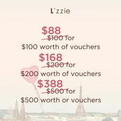 [L'zzie] Only 2 more days to purchase our L'zzie vouchers on Special price!