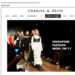 [Charles & Keith] SINGAPORE FASHION WEEK: FW'17