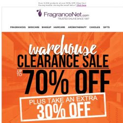 [FragranceNet] Take an EXTRA 30% OFF EVERYTHING during our Warehouse Clearance Sale!