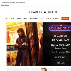 [Charles & Keith] SINGLES DAY | SHOP NOW