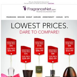 [FragranceNet] Lowest Prices. Dare to Compare!