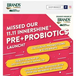 [Brand's] Missed our grand 11.11 InnerShine® Pre+Probiotics launch? Here's one more deal: BUY 3 GET 1 FREE NOW!