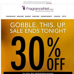[FragranceNet] GOBBLE. THIS. UP. 30% OFF