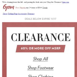 [6pm] 60% off or more Clearance!