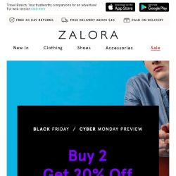 [Zalora] Can't wait for Black Friday? Here's 2 for EXTRA 20% off!