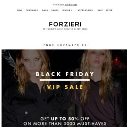 [Forzieri] 25%, 30%, 40%, 50% Off your Dream Designers, Black Friday-Only