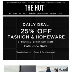 [The Hut] Exclusive 25% off fashion and home | Ends midnight