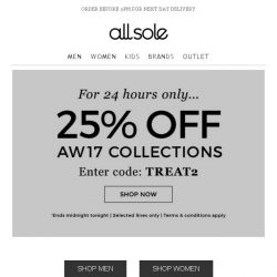 [Allsole] Day 2 | 25% off AW17 ends midnight