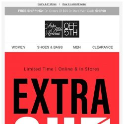 [Saks OFF 5th] YES, YES, YES: take an EXTRA 40% OFF clearance!