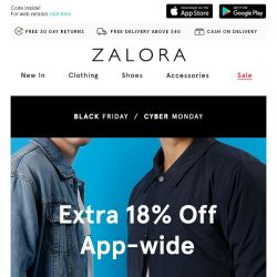 [Zalora] Black Friday is here: EXTRA 18% Off App-wide!