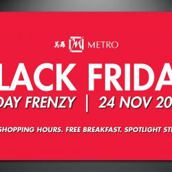 Metro: Black Friday Sale with Up to 85% OFF + Early Shopping & FREE Breakfast!