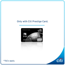 [Citibank ATM] Indulge in the most rewarding holiday experience with Citi Prestige.