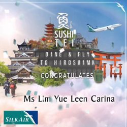 [Sushi Tei] Congratulations to Miss Lim Yue Leen Carina for being the FIRST winner of our Sushi Tei Dine & Fly Lucky Draw!