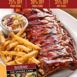 [Tony Roma's] Enjoy Great Savings of up to 35% at Tony Roma's with our Savers Card.