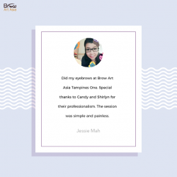 [BROW ART ASIA] Here's a testimonial from one of our customers.