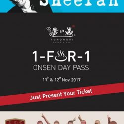 [Yunomori Onsen and Spa] Fulfill Your Happiness😄 with 1-FOR-1 Onsen Day Pass♨,Just Present Ticket🏷 of … - Ed Sheeran Concert🎤🎶 in Singapore 2017 -