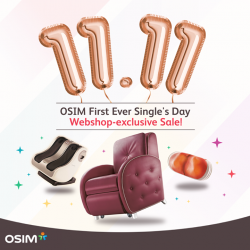 [OSIM] Who's excited for our very first ever OSIM Single's Day 1-day-only Webshop sale?