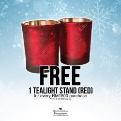 [BritishIndia] We're celebrating this holiday season by giving away FREE tealights with every purchase of RM1800 or more (on regular