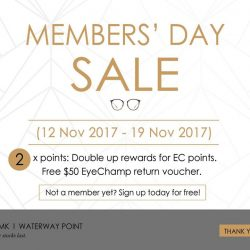 [Eyechamp Flagship] EyeChamp will be celebrating our Annual Members' Day from 12-19 Nov 2017.
