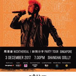 [Milk & Honey] Are you ready for Nick Chou's 帅到分手 Party Tour happening on 3 December 2017?