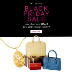 [MONEYMAX] BLACK FRIDAY SALEEnjoy up to 40% off our Luxury Bag selections and our 916 Love Gold Collection from $79.